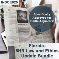 Florida: 12 hr CE Bundle - Includes 5-hour Law and Ethics Update for Public Adjusters (3-20) and 7 hours of General Elective credits (INSCE025FL12d)